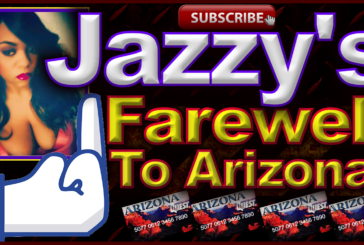 Jazzy's Farewell To Arizona! – The LanceScurv Show