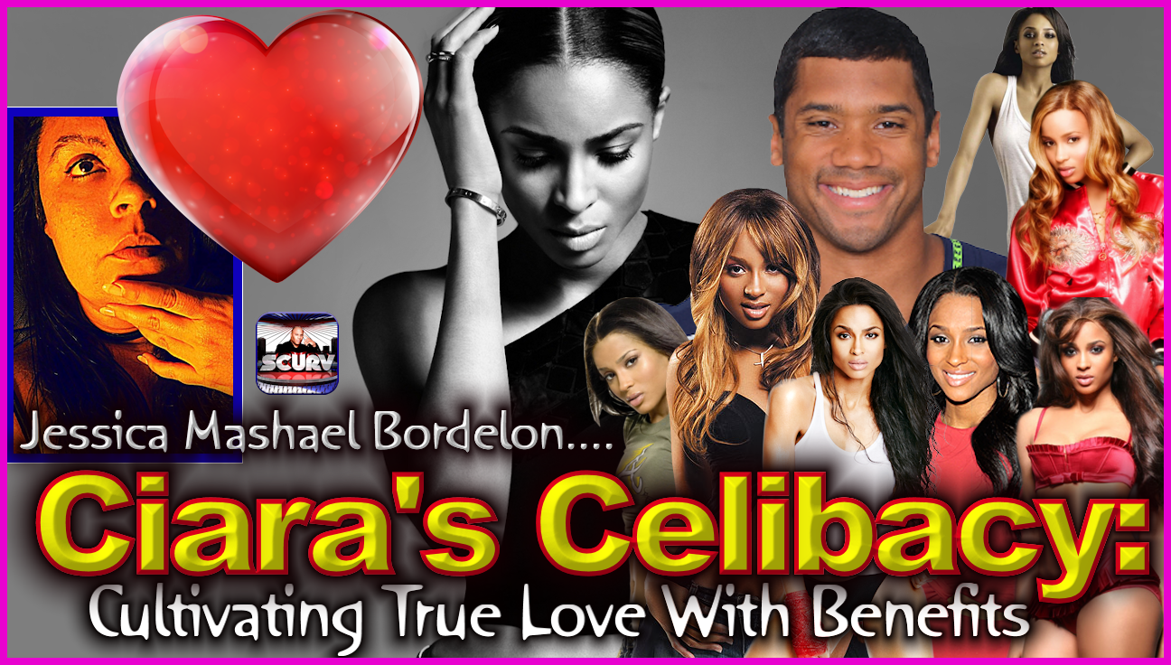 Ciara's Celibacy: Cultivating True Love With Benefits! - The LanceScurv Show