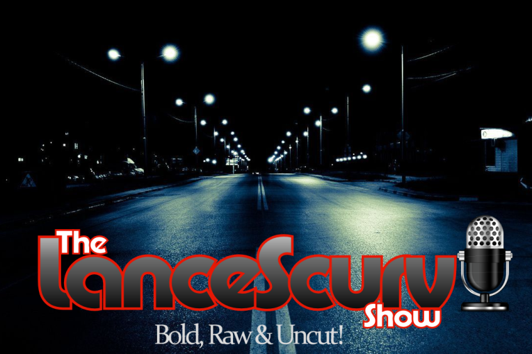 The LanceScurv Show Live: Bold, Raw & Uncut! – April 26, 2016