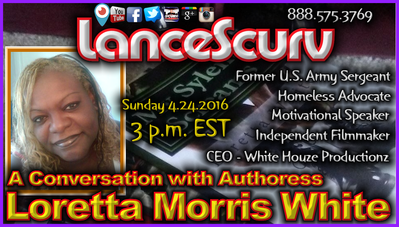 A Conversation with Authoress Loretta Morris White! - The LanceScurv Show