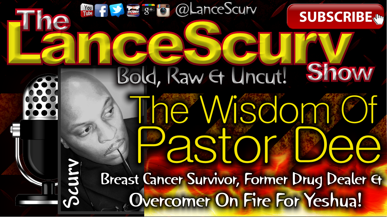 The Wisdom Of Pastor Dee - The LanceScurv Show