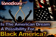 Is The American Dream A Possibility For Black America?