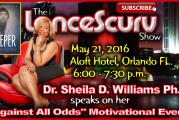 "Dr. Sheila D. Williams Ph.D. Speaks On Her ""Against All Odds"" Motivational Event! – LanceScurv"