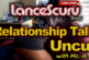 Relationship Talk Uncut With Mz. A! - The LanceScurv Show