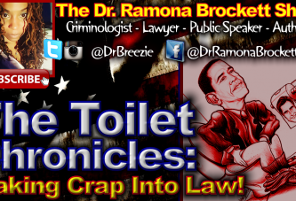 The Toilet Chronicles: Making Crap Into Law! - The Dr. Ramona Brockett Show