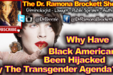 Why Have Black Americans Been Hijacked By The Transgender Agenda? - The Dr. Ramona Brockett Show
