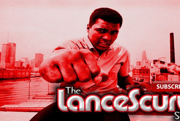Muhammad Ali: The Greatest Of All Time Passes Away! – The LanceScurv Show