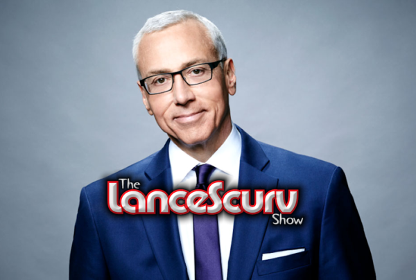 LanceScurv Speaks On His Appearance On The Dr. Drew Show! – The LanceScurv Show