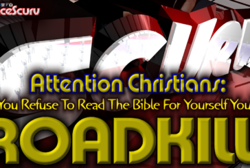 Christians: If You Refuse To Read The Bible For Yourself You're ROADKILL! - The LanceScurv Show