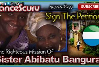 Sister Abibatu Bangura: The Angel From Sierra Leone! - The LanceScurv Show