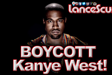 Kanye West Needs To Be Boycotted By Black Women Worldwide! - The LanceScurv Show