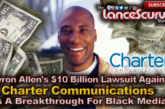Byron Allen's $10 Billion Dollar Lawsuit Is A Breakthrough For Black Media! - The LanceScurv Show