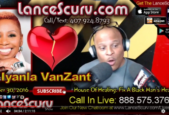 Iyanla Vanzant: The House Of Healing (Pt. 1) #FixMyLife - The LanceScurv Show