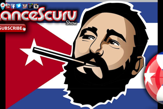 The Legacy Of Fidel Castro: Dictator Or Freedom Fighter? - The LanceScurv Show