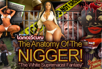 The White Supremacist Fantasy: The Anatomy of the Nigg*r! - The LanceScurv Show
