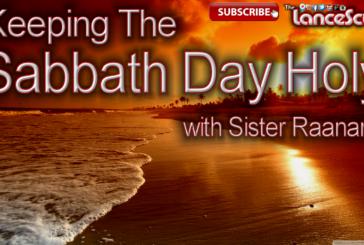 How To Keep The Sabbath Holy with Sister Raanana – The LanceScurv Show