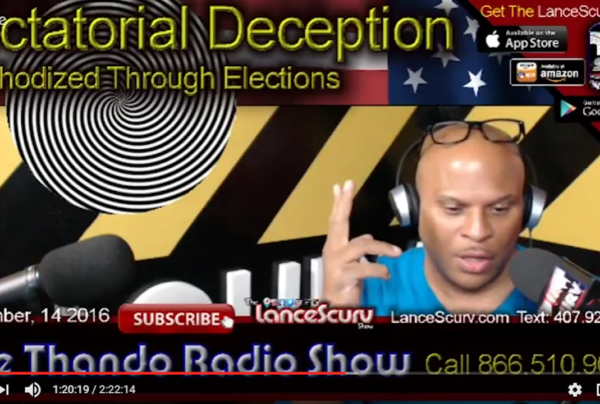 Dictatorial Deception Methodized Through Elections! – LanceScurv On The Thando Radio Show
