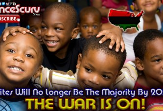 Whites Will No Longer Be The Majority By 2050: THE WAR IS ON! - The LanceScurv Show