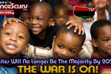 Whites Will No Longer Be The Majority By 2050: THE WAR IS ON! – The LanceScurv Show