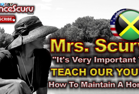 It's Very Important To Teach Our Youth How To Maintain A Home! – The LanceScurv Show