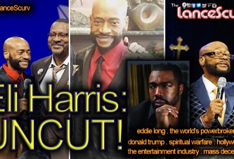 Actor Eli Harris: The Final Word On Bishop Eddie Long & Other Deep Topics! - The LanceScurv Show