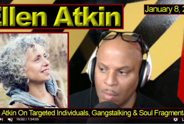 Ellen Atkin On Targeted Individuals, Gangstalking & Soul Fragmentation! – The LanceScurv Show