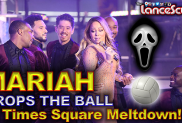 MARIAH CAREY Drops The Ball In Times Square Meltdown! - The LanceScurv Show