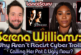 Serena Williams: Why Aren't Racist White Cyber-Trolls Calling Her Ugly Now? - The LanceScurv Show