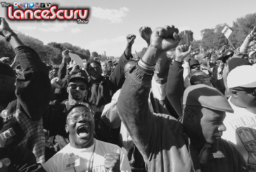 Black Unity Will Always Be A Threat To The Racist White Mind! - The LanceScurv Show