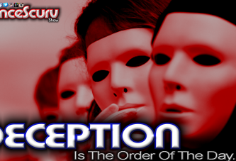 Deception Is The Order Of The Day While Honesty Is Obsolete! - The LanceScurv Show