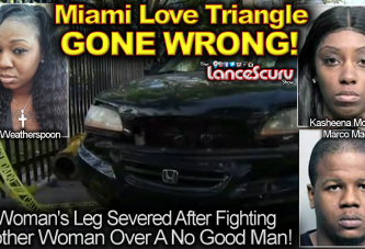 Angry Woman In Fight Gets Leg Severed In Miami Love Triangle Gone WRONG! - The LanceScurv Show