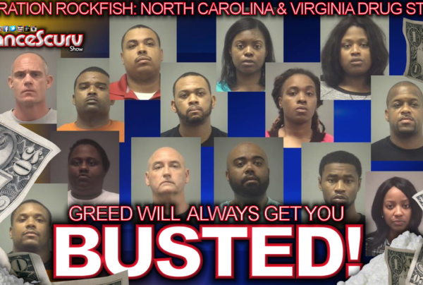 Law Enforcement Officers Busted For Drug Trafficking In N.C. & Virginia! – The LanceScurv Show