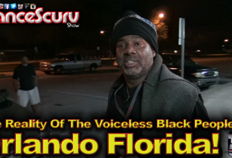 The Reality Of The Voiceless Black People Of Orlando Florida! - The LanceScurv Show