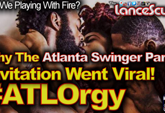 Why The Atlanta Swinger Party Invitation Went Viral! #ATLOrgy - The LanceScurv Show
