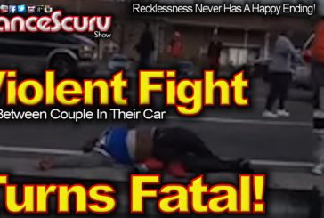 Violent Fight Between A Couple In Their Car Turns Fatal For An Innocent Family - The LanceScurv Show