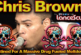 Chris Brown: Destined For Massive Drug Fueled Meltdown? - The LanceScurv Show