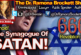 Behold: The Synagogue Of Satan! - The Dr. Ramona Brockett Show