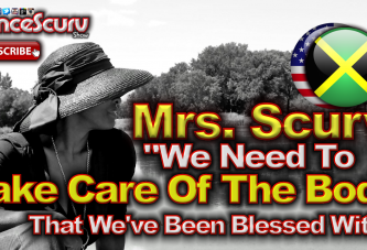 We Need To Take Care Of The Body That We've Been Blessed With! - The LanceScurv Show