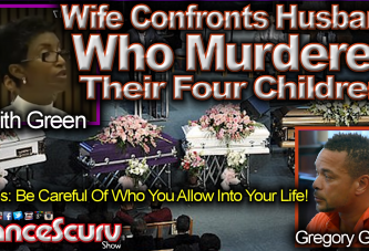 Wife Confronts Husband In Court Who Murdered Their Four Children! - The LanceScurv Show