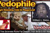 Pedophile Caught Molesting Child At Playground In Kansas City Missouri! - The LanceScurv Show