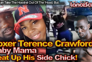 Boxer Terence Crawford's Baby Mama Beat Up His Side Chick! – The LanceScurv Show