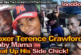 Boxer Terence Crawford's Baby Mama Beat Up His Side Chick! - The LanceScurv Show