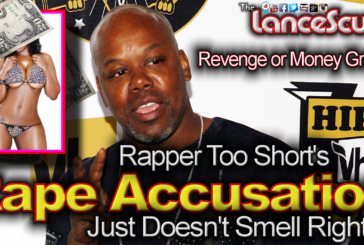 Rapper Too Short's Rape Accusation Just Doesn't Smell Right! - The LanceScurv Show