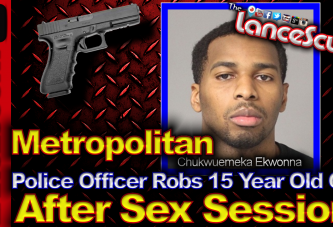 Metropolitan Police Officer Violates 15 Year Old Girl At Gunpoint! - The LanceScurv Show