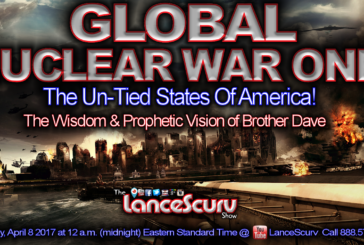 GLOBAL NUCLEAR WAR ONE: The Un-tied States Of America! - The LanceScurv Show