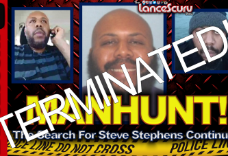 The Steve Stephens Manhunt Is Over: Ding Dong The Wicked B*tch Is Dead! - The LanceScurv Show