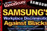 SAMSUNG'S Workplace Discrimination Against Blacks! - The LanceScurv Show
