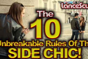 The Ten Unbreakable Rules Of The Side Chic! – The LanceScurv Show