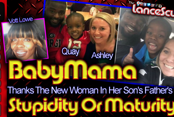 BABY MAMA Thanks The New Woman In Her Ex's Life: Stupidity Or Maturity? – The LanceScurv Show