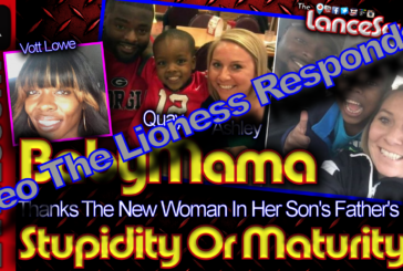 LeoTheLioness Responds To The Baby Mama Who Thanks Her Ex's New Woman! – The LanceScurv Show